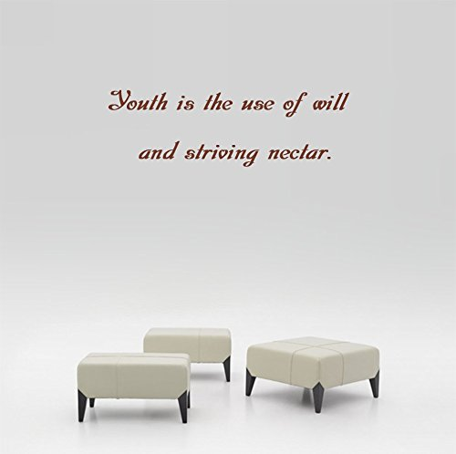 Youth is the use of will and striving nectar. Wall Decal Sticker Art Mural Home Decor Quote Size: 9'' x - Nectar Australia