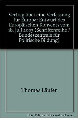 Vertrag über Eine Verfassung Für Europa Entwurf Des Europäischen