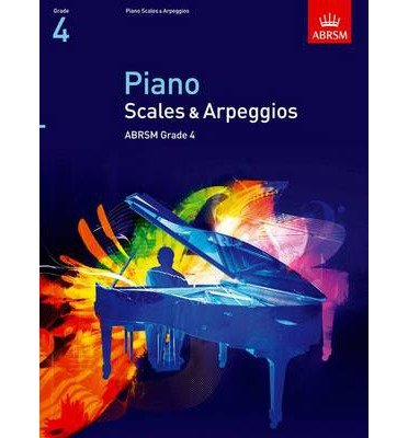 Piano Scales & Arpeggios, Grade 4   - Common
