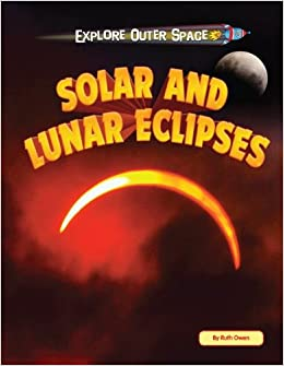 Book Solar and Lunar Eclipses (Explore Outer Space)