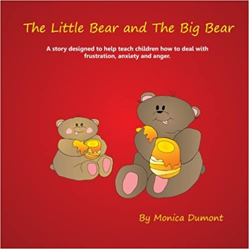 Book The Little Bear and The Big Bear: A story designed to help teach children how to deal with frustration, anxiety and anger. Giving the child patience ... (The Children's Personal Development Series)
