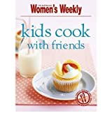 Kids Cook with Friends by Tomnay, Susan ( AUTHOR ) Jan-01-2010 Paperback
