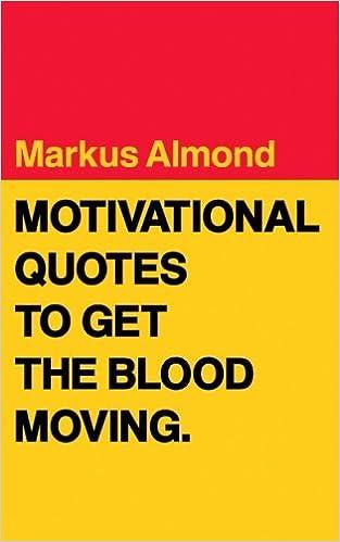 Buch-Downloads kostenlos iPod Motivational Quotes To Get The Blood Moving by Markus Almond auf Deutsch RTF