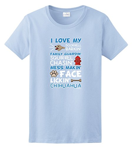 - Chihuahua Gifts I Love My Chihuahua Dog Lover Poem Ladies T-Shirt Small LtBlu