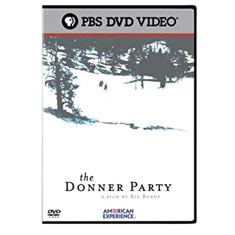 The American Experience: The Donner Party