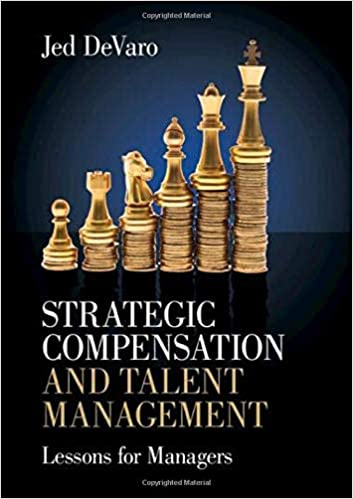 Strategic Compensation and Talent Management: Lessons for Managers - Original PDF