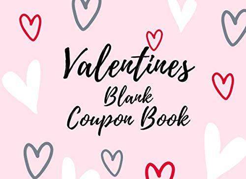 Sweetest Day Ideas (Valentines Blank Coupon Book: (full COLOR) Booklet of DIY Gift Vouchers. Template Cards to Fill In for Lover, Couples, Him and Her (Gift Idea for ... Sweetest Day) (Vol.4) heart)