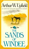 The Sands of Windee, Arthur W. Upfield, 0684185024