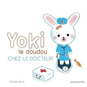 """Afficher """"Yoki le doudou Chez le docteur"""""""