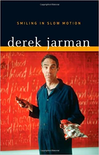 Smiling In Slow Motion por Derek Jarman epub