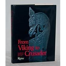 From Viking to Crusader