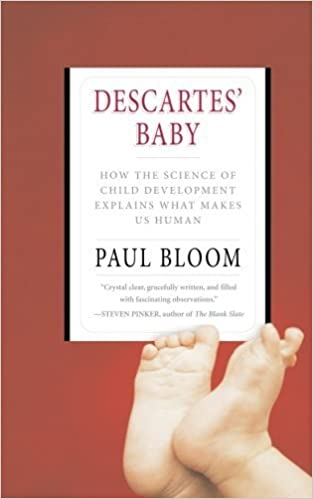 Book Descartes' Baby: How the Science of Child Development Explains What Makes Us Human by Paul Bloom (2005-04-27)