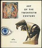 Art of the Twentieth Century, Albert Schug, 0810980258