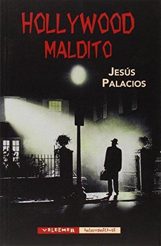 Descargar Libro Hollywood Maldito Jesús Palacios Trigo