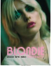 Blondie Unseen 1976-1980