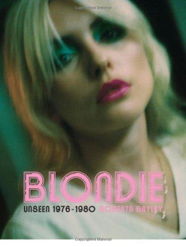 Blondie: Unseen 1976-1980