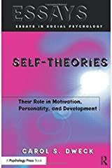 Self-theories: Their Role in Motivation, Personality, and Development (Essays in Social Psychology) by Carol Dweck (2000-01-01) Paperback