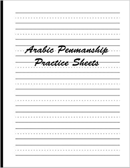 Arabic Penmanship Practice Sheets: Lined Writing Paper ...