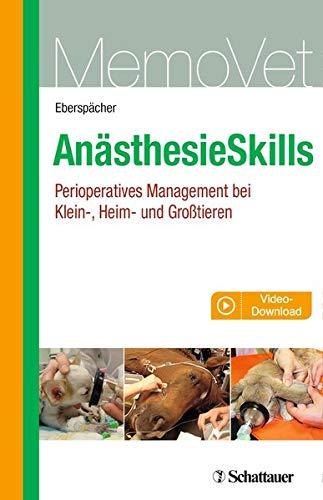 AnästhesieSkills: Perioperatives Management bei Klein-, Heim- und Großtieren (MemoVet)