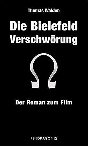 Die Bielefeld Verschwörung Der Roman Zum Film Amazonde Thomas