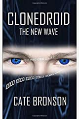 Clonedroid: The New Wave Paperback