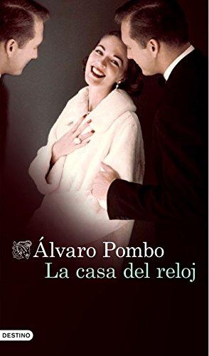 La casa del reloj (Spanish Edition) by [Pombo, Álvaro]