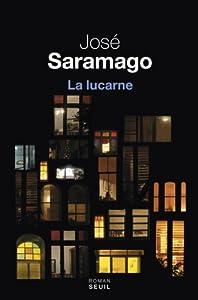 vignette de 'La lucarne (José Saramago)'