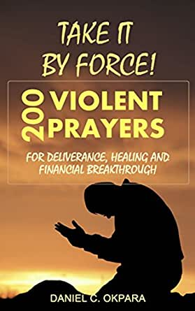70 Days Fasting and Prayer Program 2017 Edition: Powerful War Room Prayers That Will Change Your Life Forever — Volume 1 — Day 1 to 35