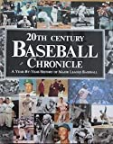 20th Century Baseball Chronicle, Stephens Hanks, 0517052547
