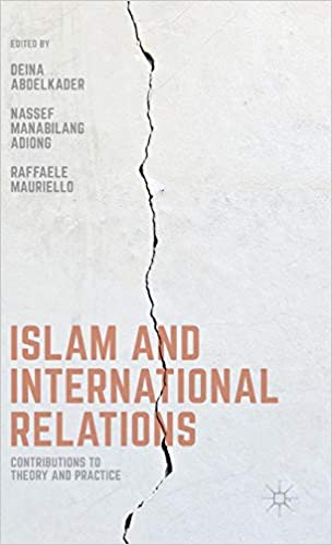 Amazon com: Islam and International Relations: Contributions to