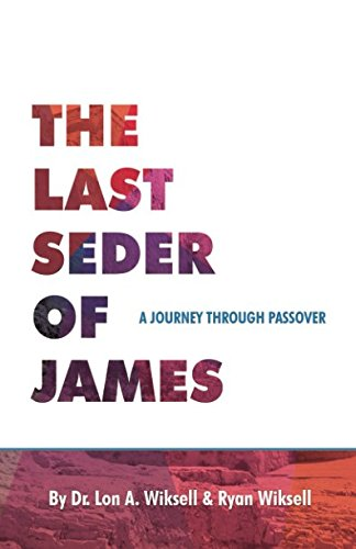 The Last Seder of James: A Journey Through Passover