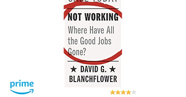 Hiring People With Disabilities Isnt Just The Right Thing >> Not Working Where Have All The Good Jobs Gone David G