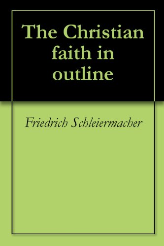 Schleiermacher The Christian Faith Pdf