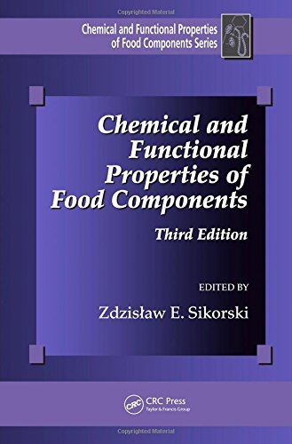 Chemical And Functional Properties Of Food Components  Third Edition  Chemical   Functional Properties Of Food Components