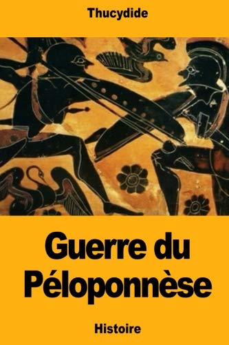 Guerre du Péloponnèse (French Edition)