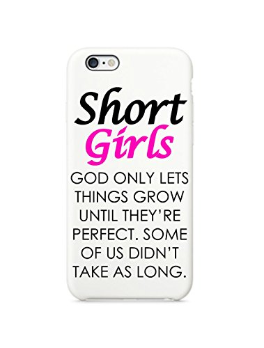 Short Girls Quote iPhone 6 White Case Cover Skin (White)