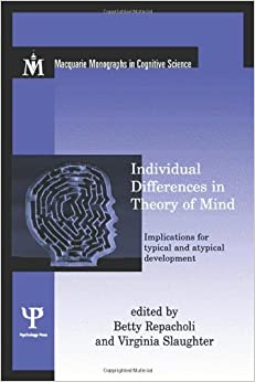 Book Individual Differences in Theory of Mind: Implications for Typical and Atypical Development (Macquarie Monographs in Cognitive Science)