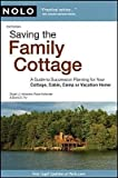 [(Saving the Family Cottage: A Guide to Succession Planning for Your Cottage, Cabin, Camp or Vacation Home )] [Author: Stuart J Hollander] [May-2009]
