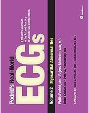 Podrid's Real-World ECGs: Volume 2 Myocardial Abnormalities :A Master's Appr to Art
