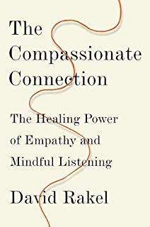 Book Cover: The Compassionate Connection: The Healing Power of Empathy and Mindful Listening
