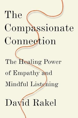 The Compassionate Connection: The Healing Power of Empathy and Mindful Listening by W. W. Norton & Company