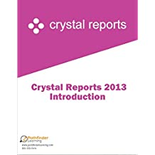 Crystal Reports 2013 Level 1 Courseware