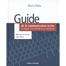 GUIDE DE LA COMMUNICATION ÉCRITE AU CEGEP ET L'UNIVERSITÉ