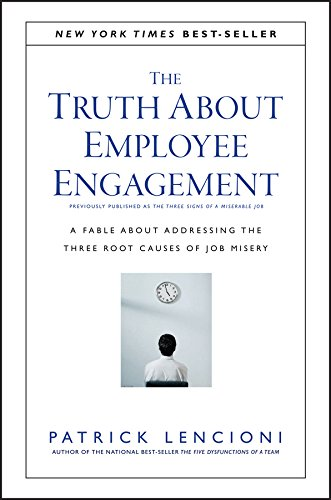 Book Engagement (The Truth About Employee Engagement: A Fable About Addressing the Three Root Causes of Job Misery)