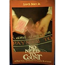No Need to Count: A Practical Approach to Casino Blackjack