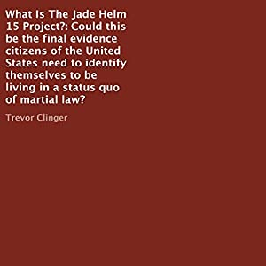What Is the Jade Helm 15 Project? Audiobook