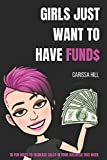 img - for GIRLS JUST WANT TO HAVE FUND$: 10 Fun Ways To Increase Sales In Your Business This Week book / textbook / text book