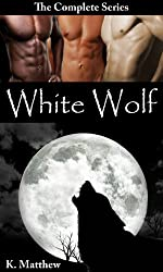 White Wolf (The Complete Series) (English Edition)