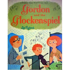 gordon and the glockenspiel [ Whitman Small World Library]
