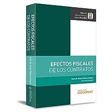 Efectos fiscales de los contratos (Décima edición - 2017)